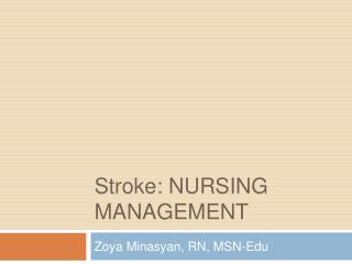 Stroke: Nursing Management