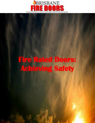 Fire Rated Doors: Achieving Safety