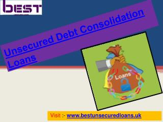 Best Unsecured Debt Consolidation Loans