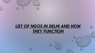List of NGOs in Delhi and How They Function