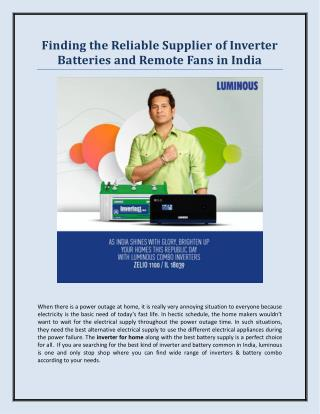 Finding the Reliable Supplier of Inverter Batteries and Remote Fans in India