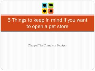 5 Things to keep in mind if you want to open a pet store