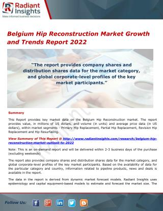 Belgium Hip Reconstruction Market Trends and Analysis, Outlook 2022
