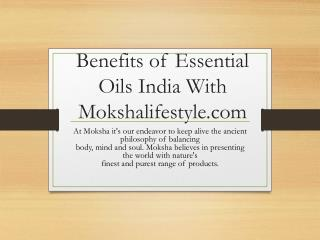 Benefits of Essential oil in india