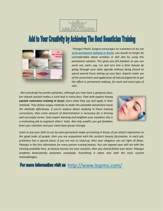 Add to Your Creativity by Achieving the Best Beautician Training