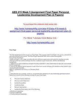 ABS 415 Week 5 Assignment Final Paper Personal Leadership Development Plan (2 Papers)