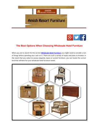 The Best Options When Choosing Wholesale Hotel Furniture