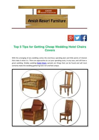 Top 5 Tips for Getting Cheap Wedding Hotel Chairs Covers