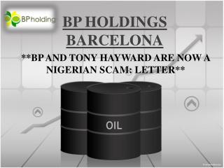 bp holdings barcelona, Bp and tony hayward are now a nigeria