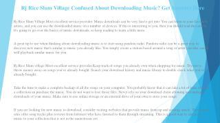 Rj Rice Slum Village the Best Music Downloads Tips and Tricks