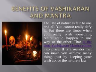 Benefits of Vashikaran and Mantra