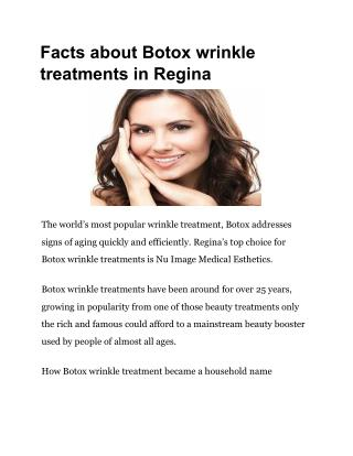 Facts about Botox wrinkle treatments in Regina