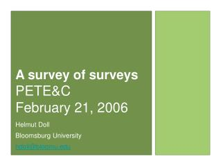 A survey of surveys PETE&C  February 21, 2006