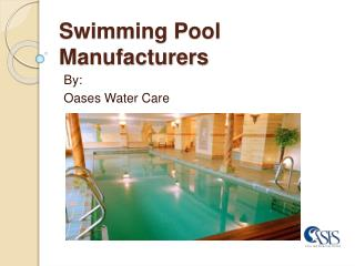 Swimming Pool Manufacturers