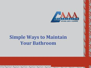 Simple Ways to Maintain Your Bathroom