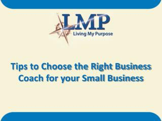 Tips to Choose the Right Business  Coach for your Small Business