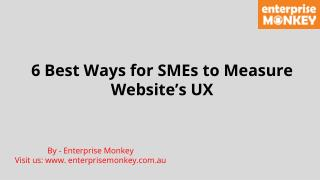 6 Best Ways for SMEs to Measure Website's UX