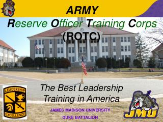 ARMY                             Reserve Officer Training Corps ROTC
