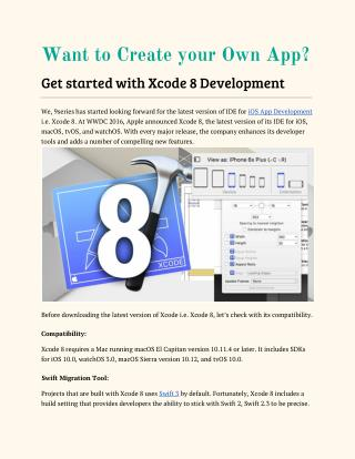 Want to Create your Own App? Get started with Xcode 8 Development