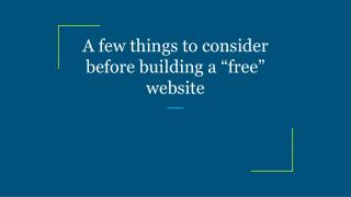 "A few things to consider before building a ""free"" website"