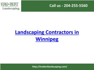 Landscaping Contractors in Winnipeg | Landscaping Winnipeg | Kro-Bert Landscaping