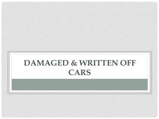 Damaged & Written Off Cars