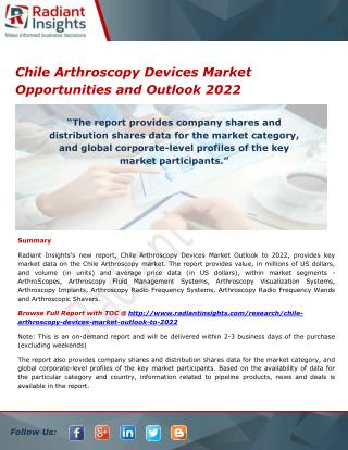 Chile Arthroscopy Devices Market Share, Size, Research Report 2022