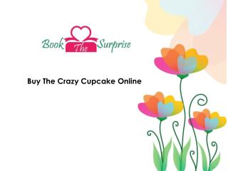 Buy The Crazy Cupcake Online
