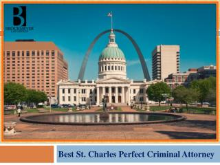Best St. Charles Perfect Criminal Attorney