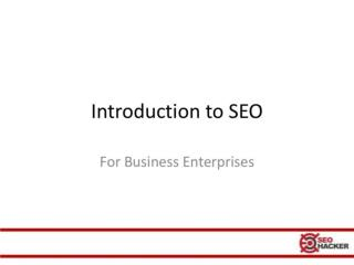 Introduction to SEO For Business Enterprises