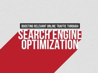 Boosting Relevant Online Traffic through Search Engine Optimization