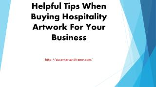 Helpful Tips When Buying Hospitality Artwork For Your Business