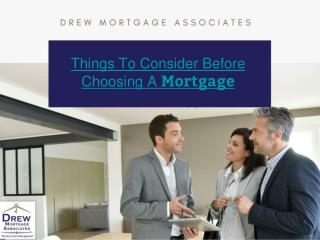 Important Things To Consider Before Choosing a Mortgage