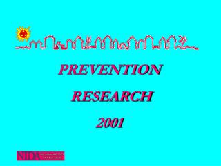 PREVENTION  RESEARCH 2001