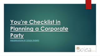 You're Checklist in Planning a Corporate Party