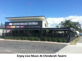 Enjoy Live Music At Chinderah Tavern