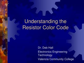 Understanding the Resistor Color Code