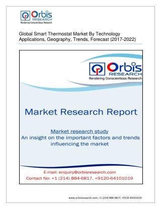 Smart Thermostat Market - Analysis & Industry Opportunities by 2022