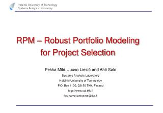 RPM – Robust Portfolio Modeling for Project Selection