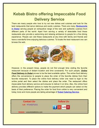 Kebab Bistro offering Impeccable Food Delivery Service