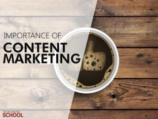 Importance of Content Marketing (public)
