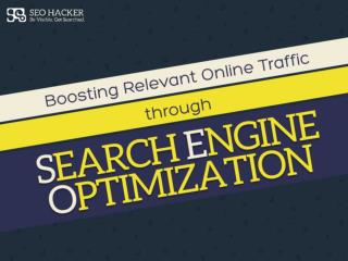 Boosting Relevant Online Traffic through SEO