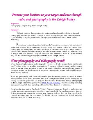 Promote your business to your target audience through video and photography in the Lehigh Valley