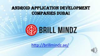 Android Application Development Companies Dubai