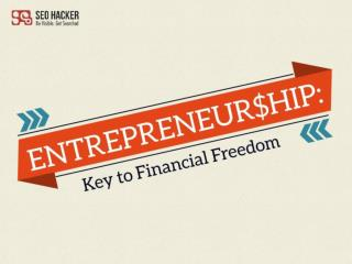 Entrepreneurship: Key to Financial Freedom