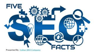 Five SEO Facts That One Should Know