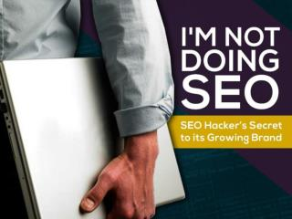I'm Not Doing SEO - Sean Si