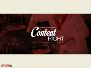 How to cook your content right (Public)