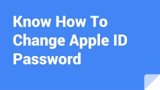 Know How To Change Apple ID Password
