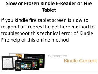 Solution of Frozen and Kindle Slow by Kindle Customer Support Team